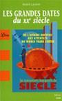 Retrouvez cet événement dans Les grandes dates du XXe siècle (André Larané, 2007, Librio)