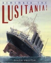 Remember The Lusitania Affiche De Propagande