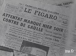 Attentat du Petit-Clamart, 22 août 1962, INA (Institut National de l'Audiovisuel)