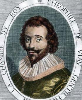 Théophile de Viau (1590, Clairac, Agenais - 25 septembre 1626, Paris)