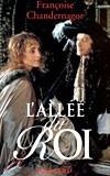 L'Allée du Roi (Françoise Chandernagor)