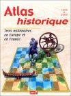 Atlas historique (Trois millénaires en Europe et en France)