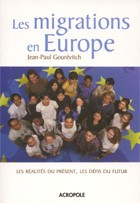 Les migrations en Europe (Jean-Paul Gourévitch)