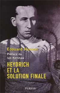 Heydrich et la solution finale (Édouard Husson)