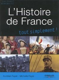L'Histoire de France tout simplement (Aurélien et Michelle Fayet)