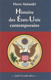 Histoire des États-Unis contemporains (Pierre Melandri)