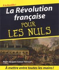 La Révolution française (pour les nuls) (Alain-Jacques Czouz-Tornare)