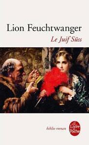 Le Juif Süss (Le roman) (Lion Feuchtwanger)