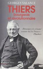 Thiers (Bourgeois et révolutionnaire) (Georges Valance)