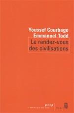 Le rendez-vous des civilisations (Emmanuel Todd et Youssef Courbage)