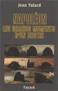 Napoléon (Les grands moments d'un destin) (Jean Tulard)
