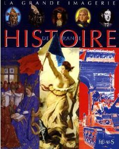 Histoire de France (La grande Imagerie) (Sylvie Deraime)