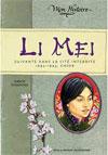 Li Mei (Suivante dans la cité interdite 1692-1693) (Isabelle Duquesnoy)