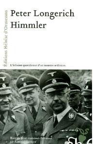 Himmler (L'éclosion quotidienne d'un monstre ordinaire) (Peter Longerich)