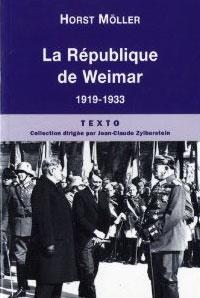 La République de Weimar (1919-1933) (Horst Möller)
