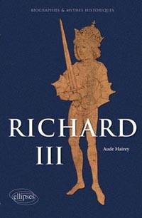 Richard III (Le roi félon) (Aude Mairey)