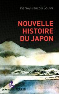 Nouvelle histoire du Japon (Pierre-François Souyri)