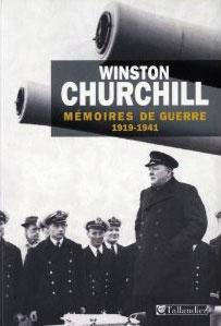 Mémoires de guerre (1919-1941, 2 tomes) (Winston Churchill)
