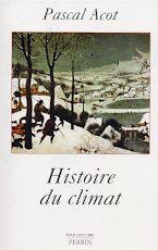 Histoire du climat (Pascal Acot)