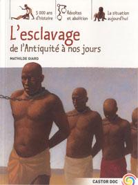 L'esclavage (de l'Antiquité à nos jours) (Mathilde Giard)