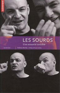 Les Sourds (Une minorité invisible) (Fabrice Bertin)