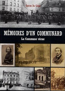 La Commune vécue (Mémoires d'un Communard, 18 mars-28 mai 1871) (Gaston Da Costa)