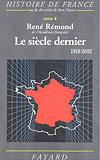 Le siècle dernier (1918-2002) (René Rémond)