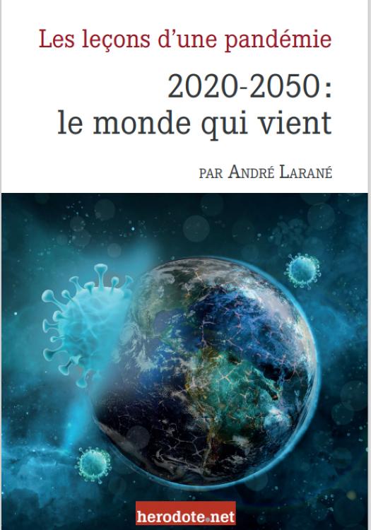 2020, le monde qui vient (André Larané, Herodote.net, 2021)