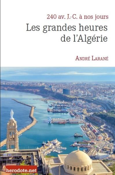 Les grandes heures de l'Algérie
