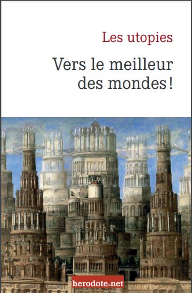 Les Utopies (Isabelle Grégor, Herodote.net, 2021)