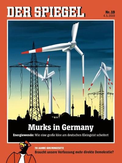 Couverture de l'hebdomadaire allemand Der Spiegel n°19, Murks in Germany (Dégâts en Allemagne), 4 mai 2019. Énergie verte : comment une grande idée se brise sur l'esprit allemand étriqué. L'agrandissement est la photographie d'une éolienne en Allemagne, AFP, DR.