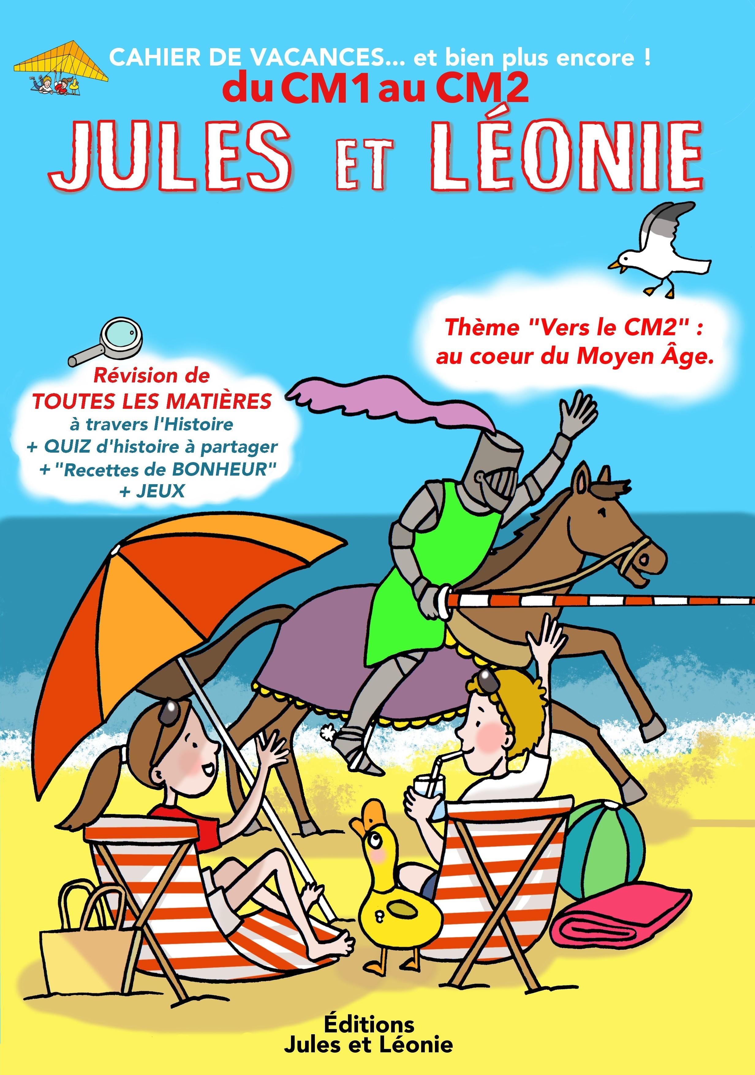 Les cahiers de vacances Jules et Léonie