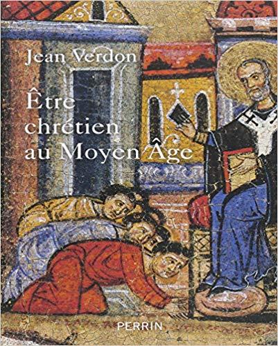 <em>Être chrétien au Moyen Âge</em>