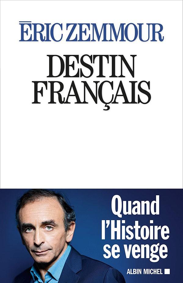 Destin français (Éric Zemmour juge de l'Histoire) (Éric Zemmour)
