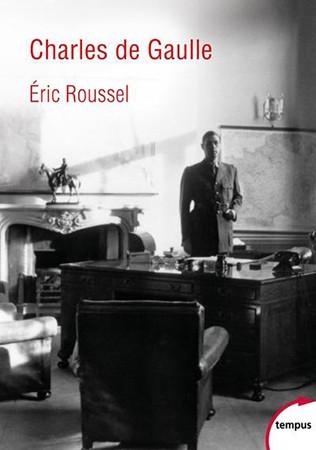 Charles de Gaulle (Éric Roussel)