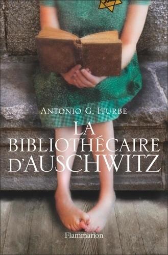 La Bibliothécaire d'Auschwitz (L'histoire vraie de Dita Kraus) (Antonio G. Iturbe)
