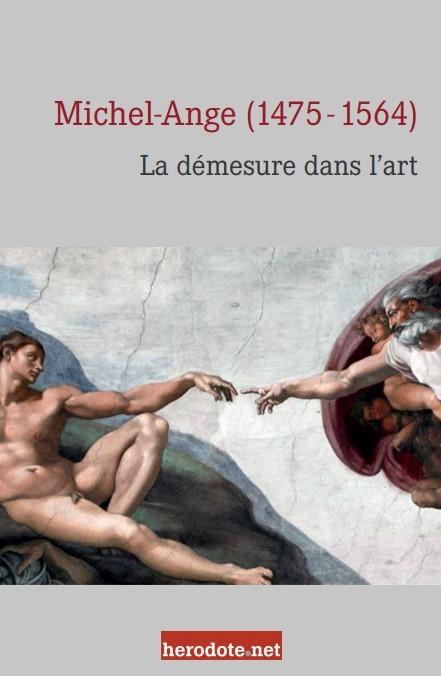 Michel-Ange, la démesure dans l'art (extraits)