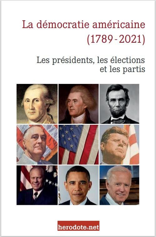 Démocratie américaine : les présidents et les partis (1789-2021)