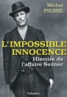 L'impossible innocence : histoire de l'affaire Seznec (Michel Pierre, Taillandier, 2019)