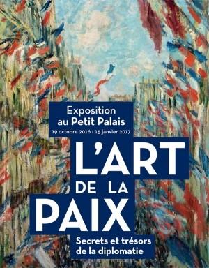 L'Art de la paix, Secrets et trésors de la diplomatie (Paris)