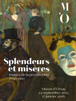 Splendeurs et misères, Images de la prostitution (1850-1914) (Paris)