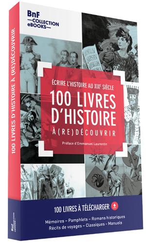 100 livres d'Histoire à découvrir (BNF)