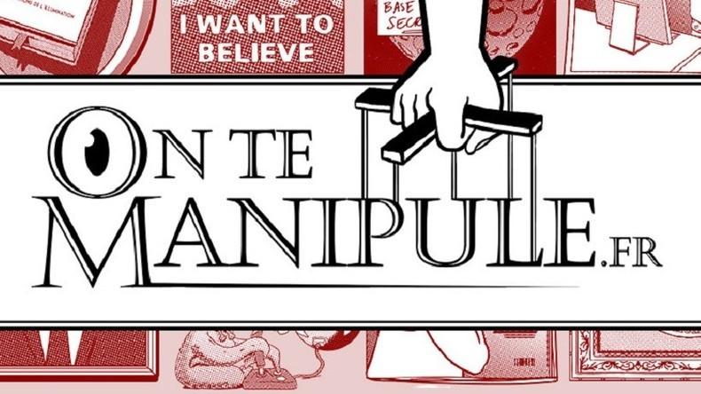 Campagne gouvernementale contre les théories du complot : www.gouvernement.fr/on-te-manipule