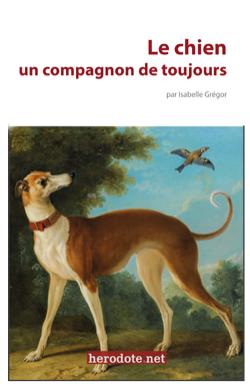 Le chien, un compagnon de toujours (ebook, éditions Herodote.net)