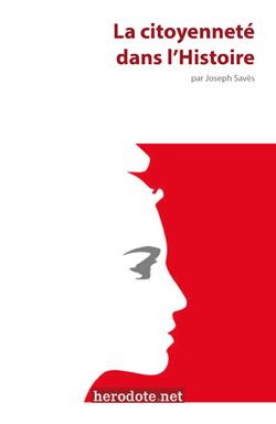 La citoyenneté dans l'Histoire (éditions Herodote.net)