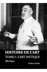 Histoire de l'Art, Élie Faure