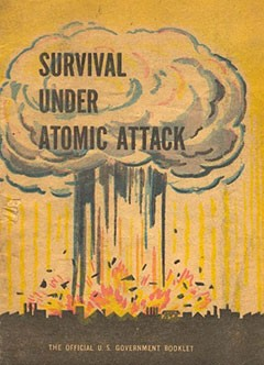 Survival under atomic attack, Executive Office of the President, NSRB, Civil Defense Office, 1950.
