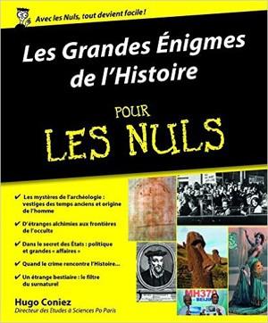 Les grandes énigmes de l'histoire (pour les nuls) (Hugo Coniez)
