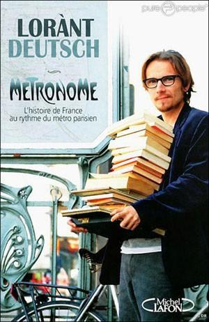 Métronome (L'Histoire de France au rythme du métro parisien) (Laurànt Deutsch)
