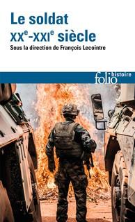 Le soldat (XXe-XXIe siècle) (ouvrage collectif)